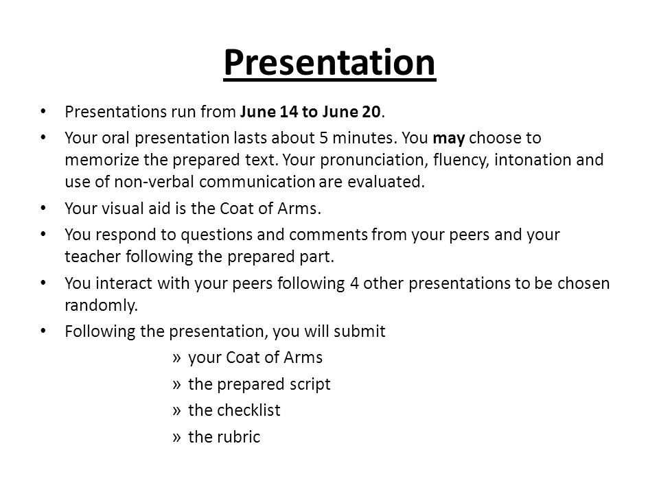 Presentation Presentations run from June 14 to June 20.