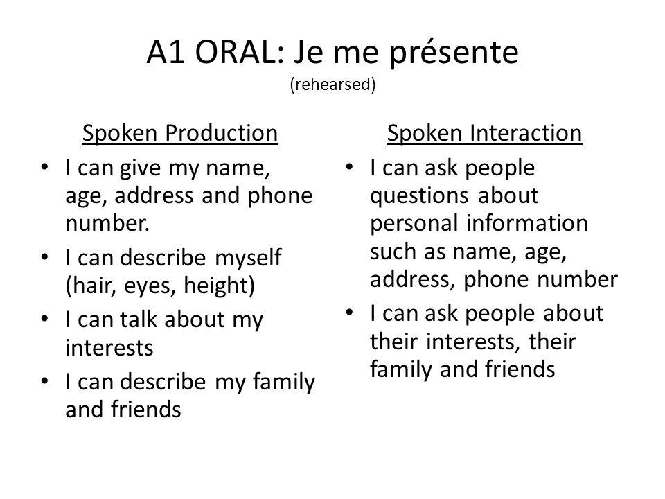 A1 ORAL: Je me présente (rehearsed)