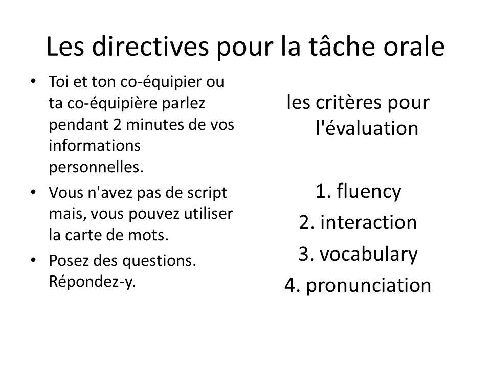 Les directives pour la tâche orale