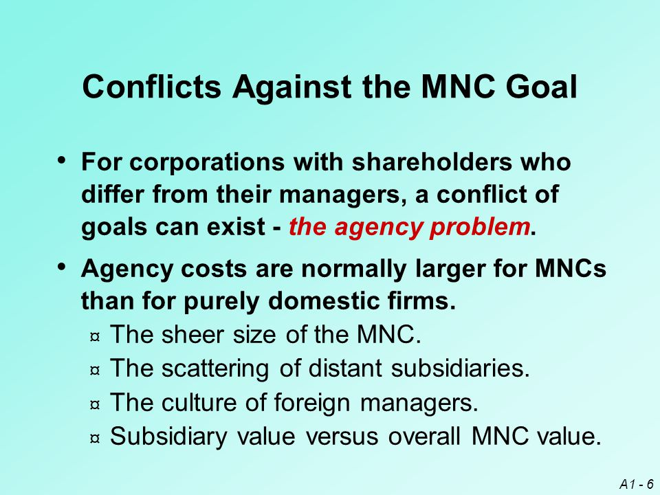 Conflicts Against the MNC Goal