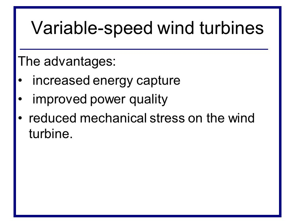 Variable-speed wind turbines