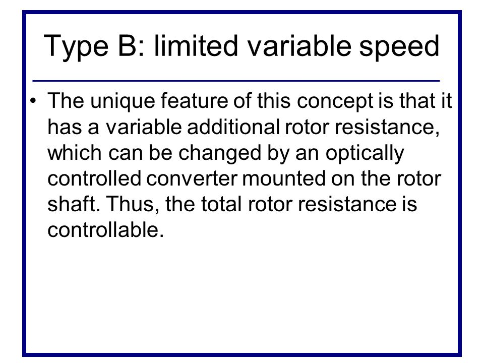 Type B: limited variable speed