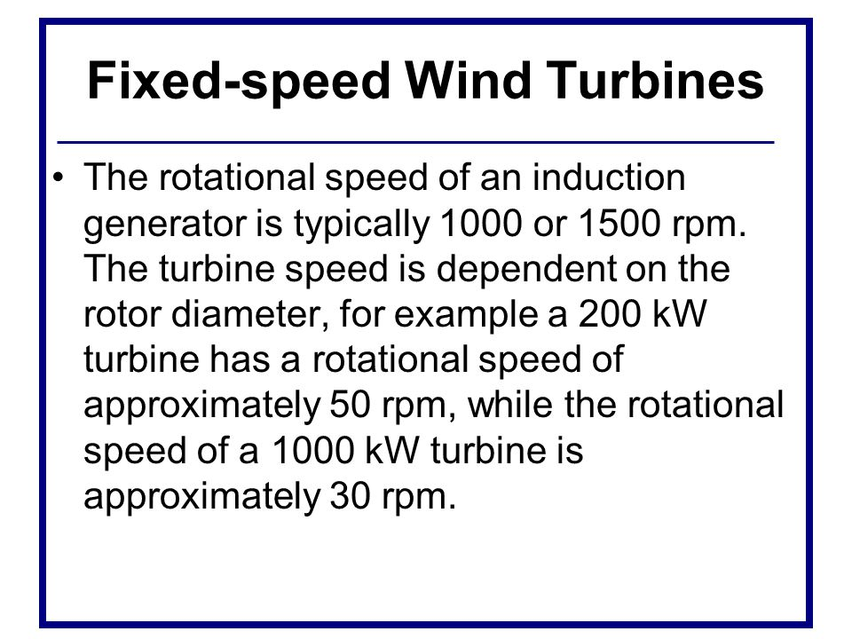 Fixed-speed Wind Turbines