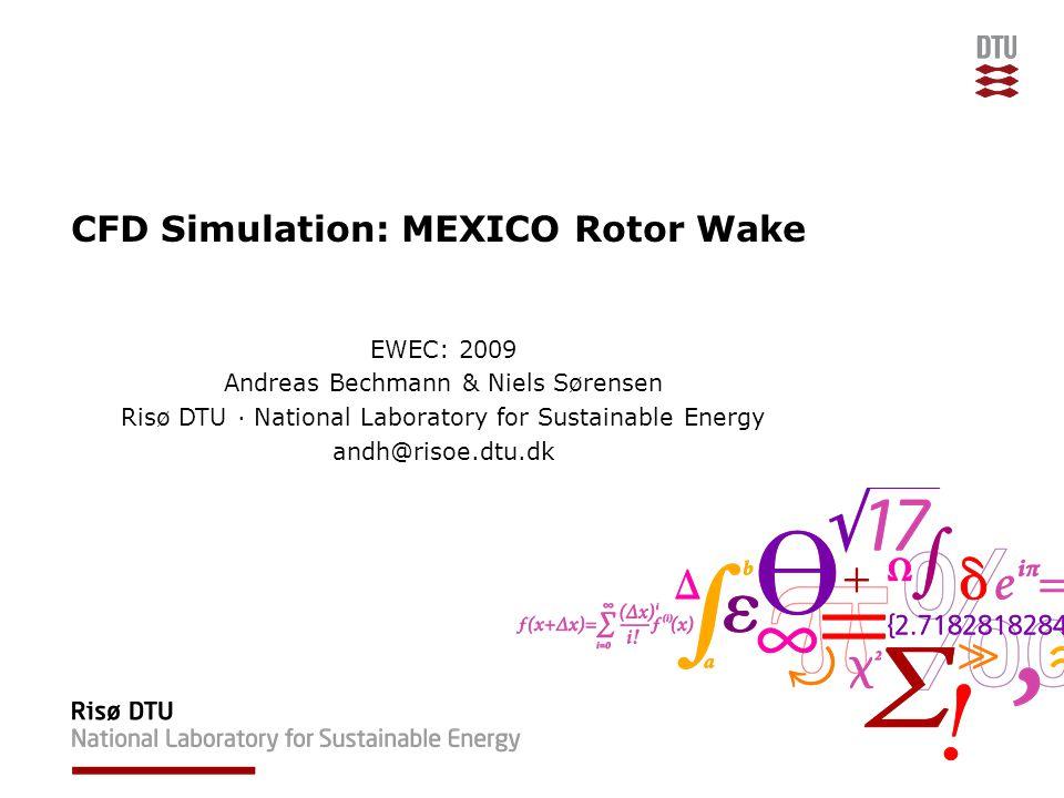CFD Simulation: MEXICO Rotor Wake