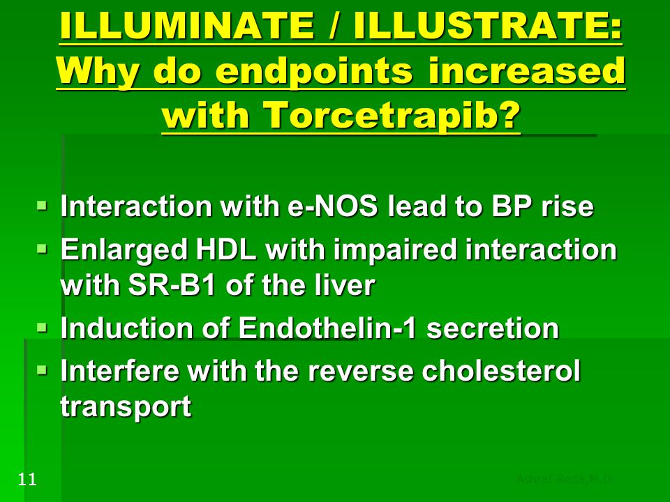 ILLUMINATE / ILLUSTRATE: Why do endpoints increased with Torcetrapib