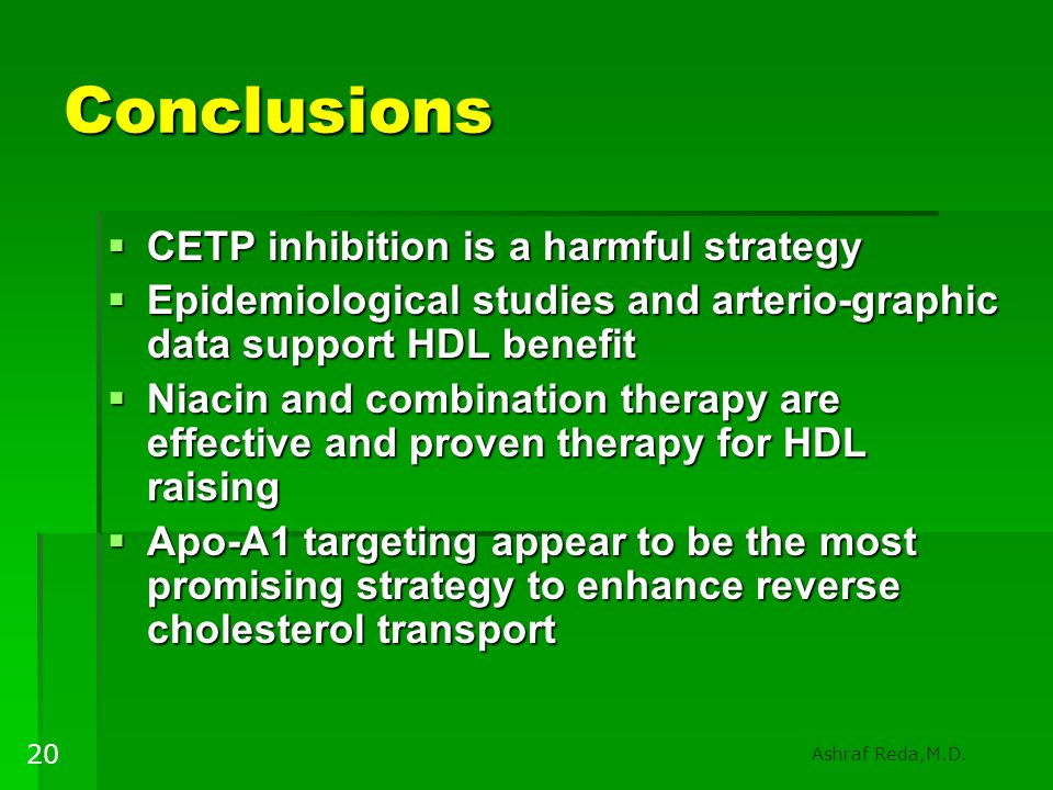 Conclusions CETP inhibition is a harmful strategy