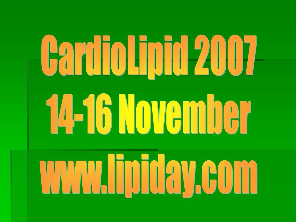 CardioLipid 2007 14-16 November www.lipiday.com