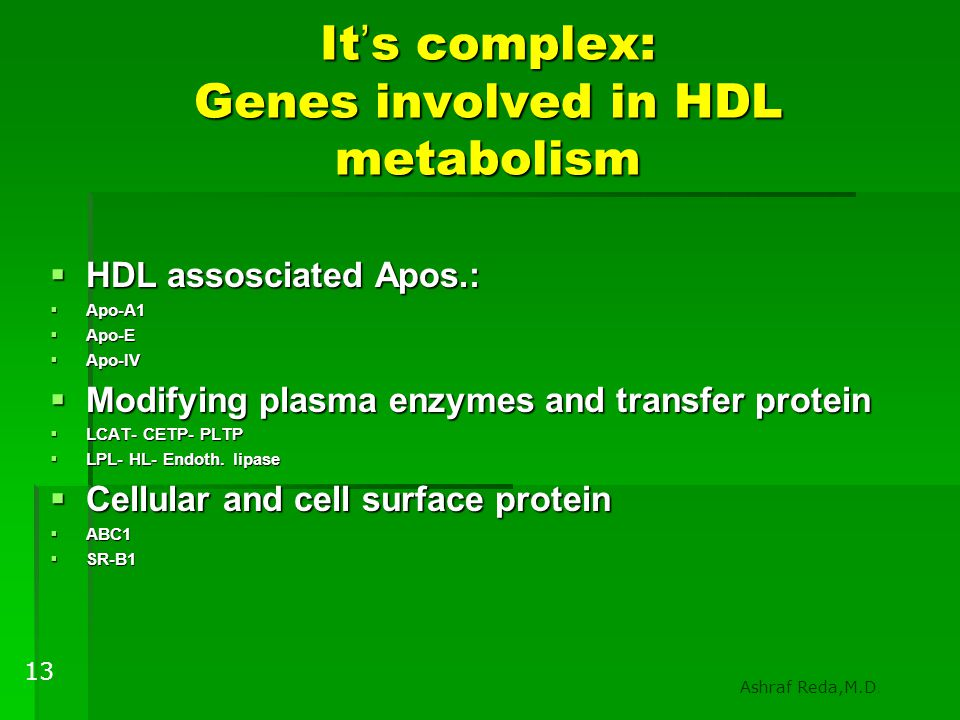 It's complex: Genes involved in HDL metabolism