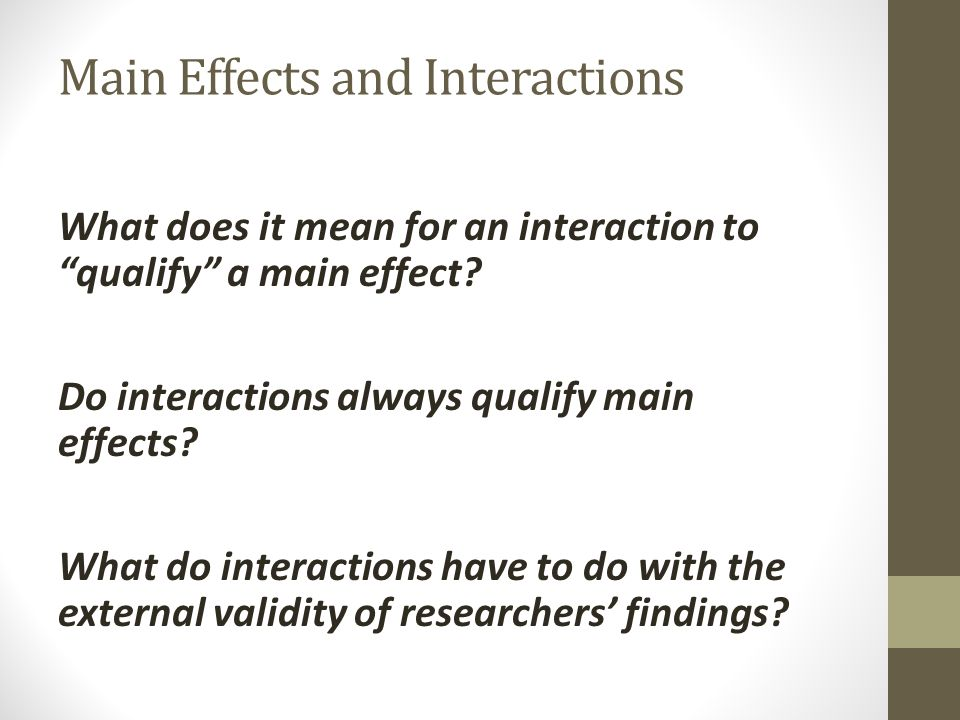Main Effects and Interactions