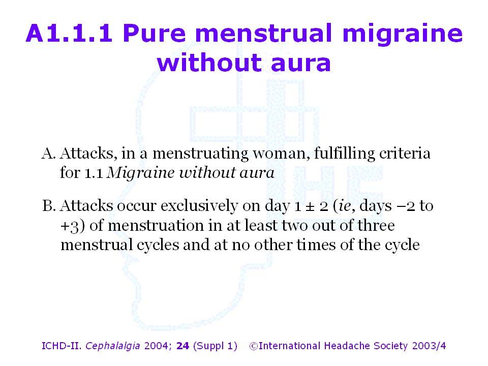 A1.1.1 Pure menstrual migraine without aura