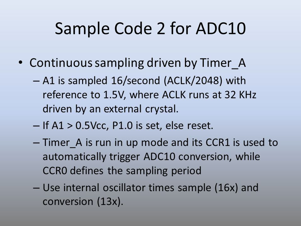 Sample Code 2 for ADC10 Continuous sampling driven by Timer_A