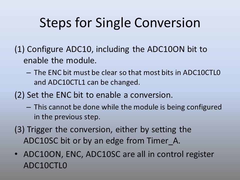 Steps for Single Conversion
