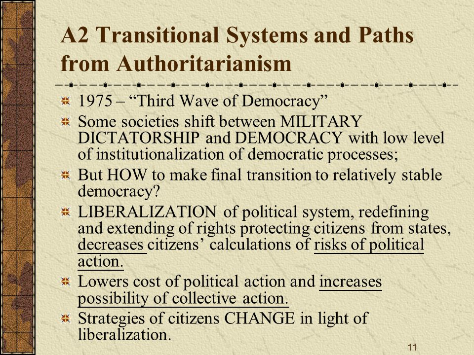 A2 Transitional Systems and Paths from Authoritarianism