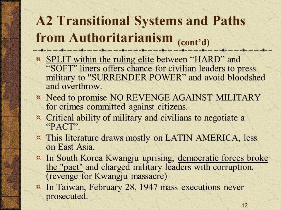 A2 Transitional Systems and Paths from Authoritarianism (cont'd)