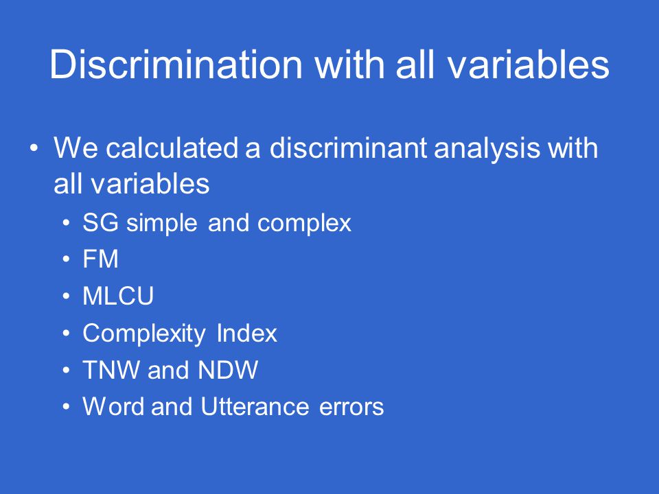 Discrimination with all variables