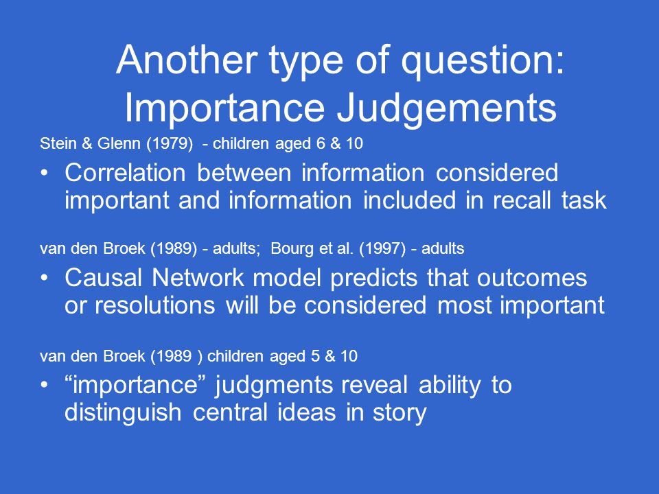 Another type of question: Importance Judgements