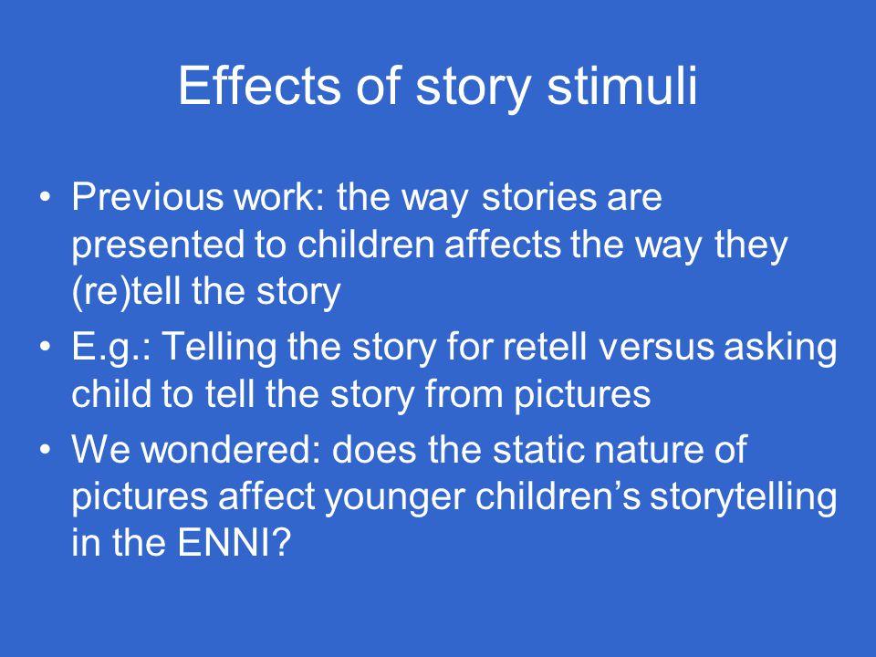 Effects of story stimuli