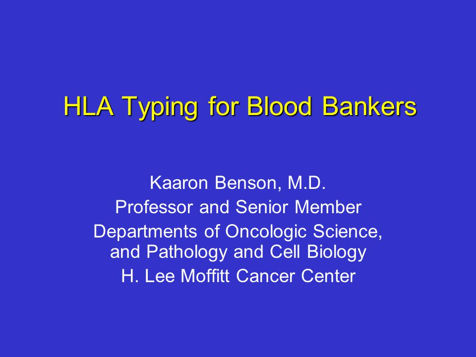 HLA Typing for Blood Bankers