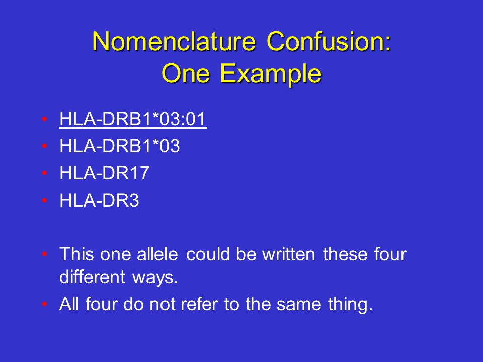 Nomenclature Confusion: One Example