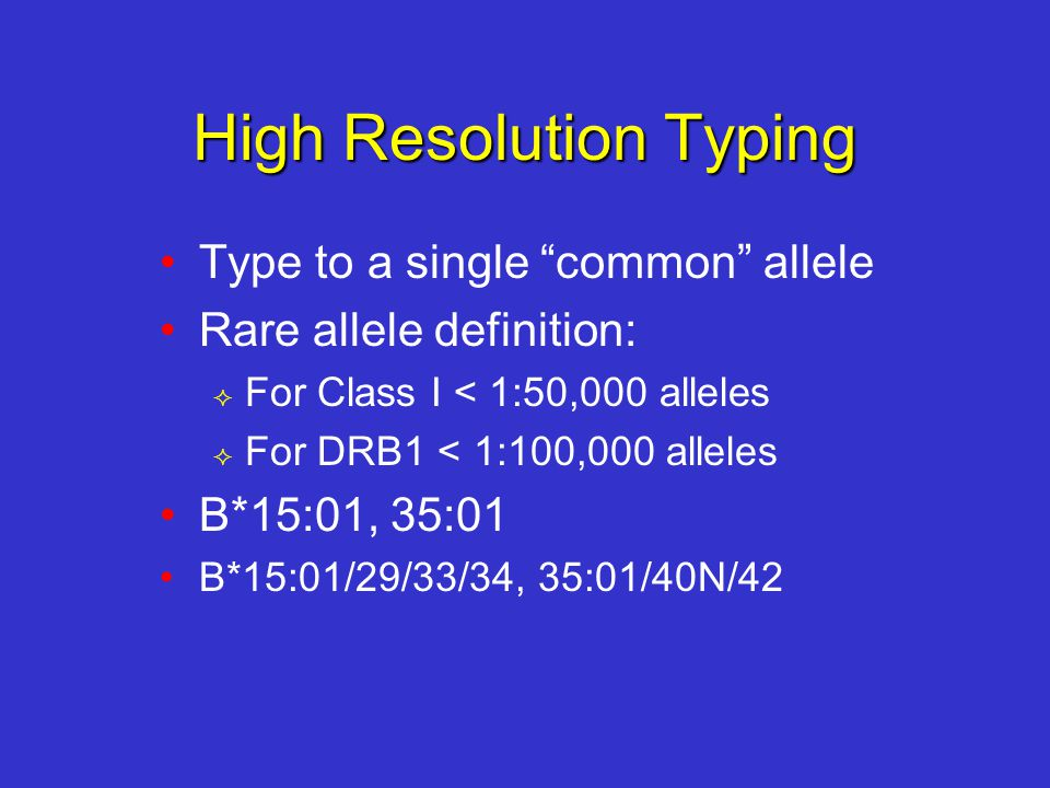 High Resolution Typing