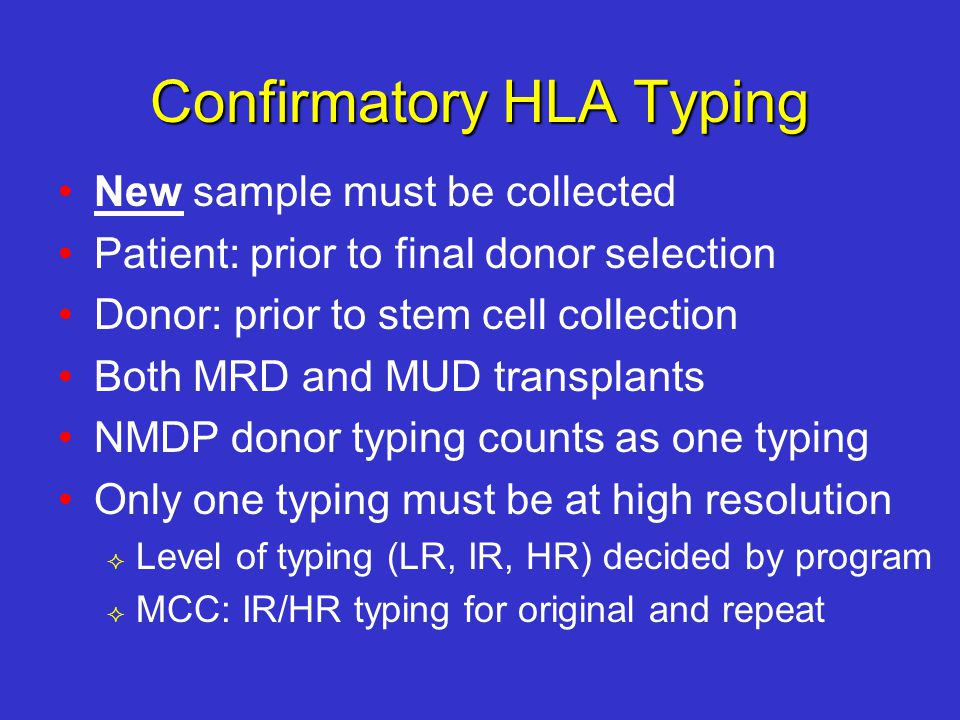 Confirmatory HLA Typing