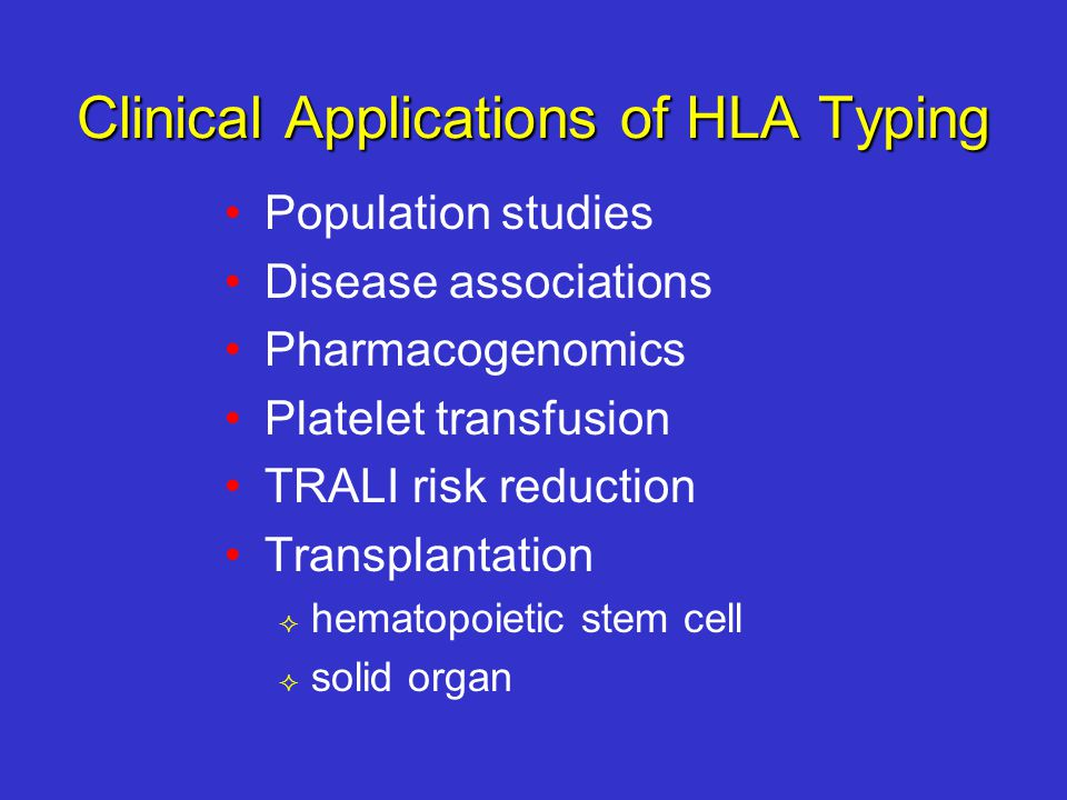 Clinical Applications of HLA Typing
