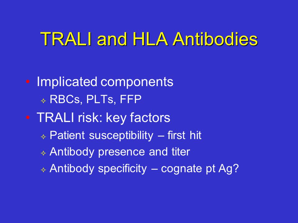 TRALI and HLA Antibodies