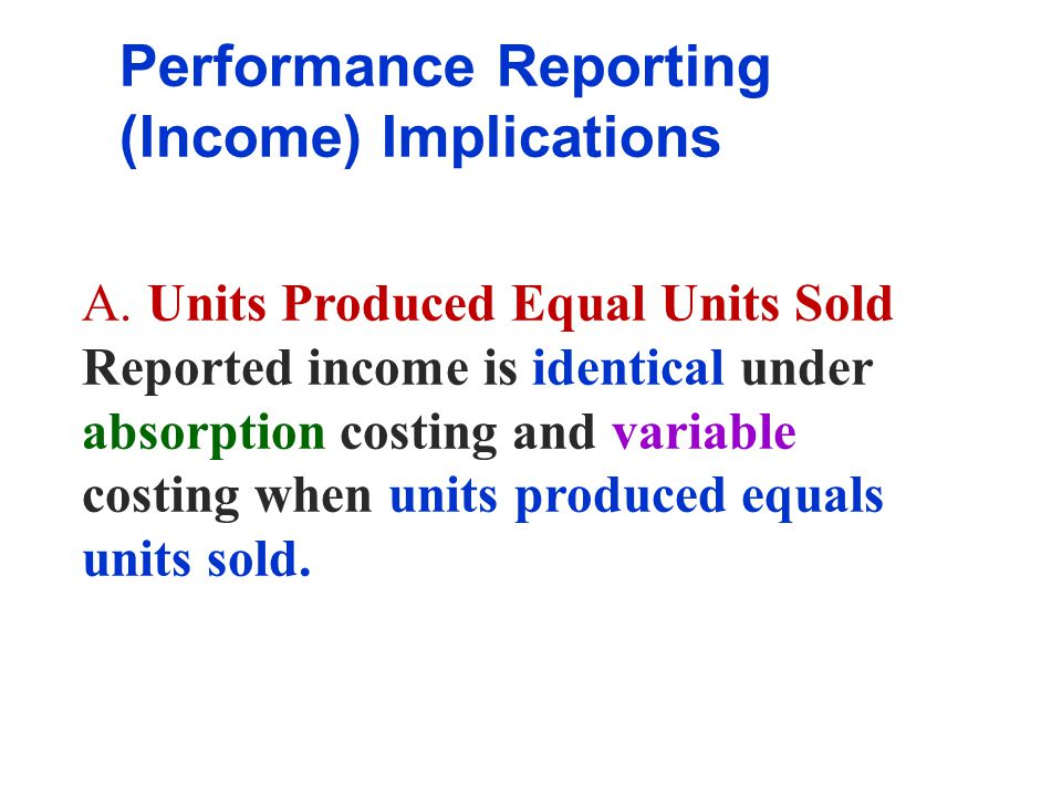 Performance Reporting (Income) Implications