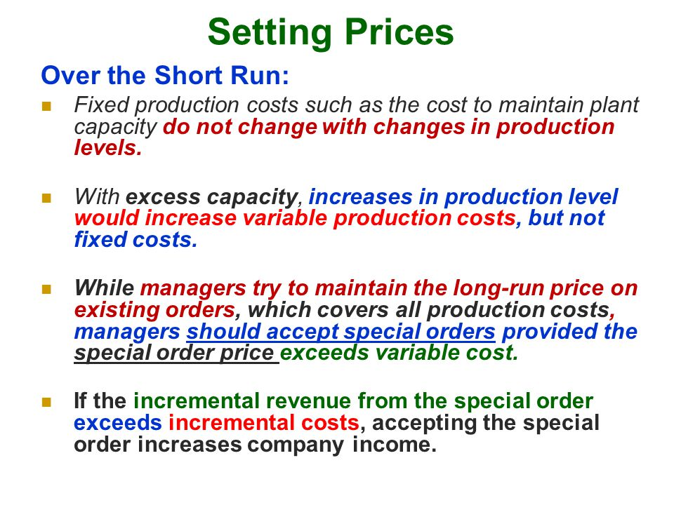 Setting Prices Over the Short Run: