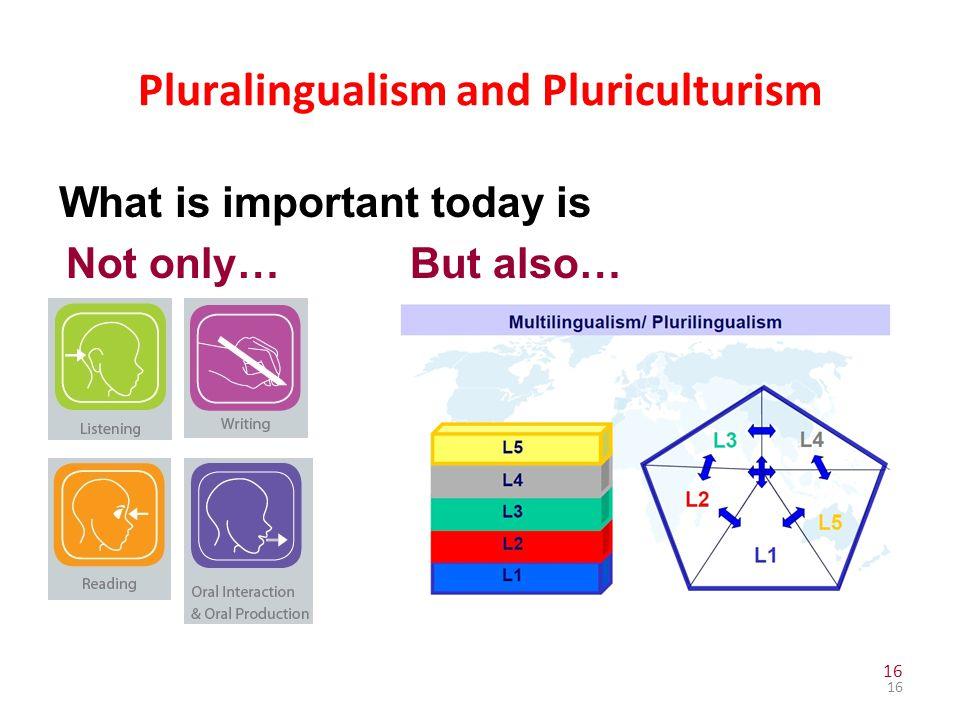 Pluralingualism and Pluriculturism