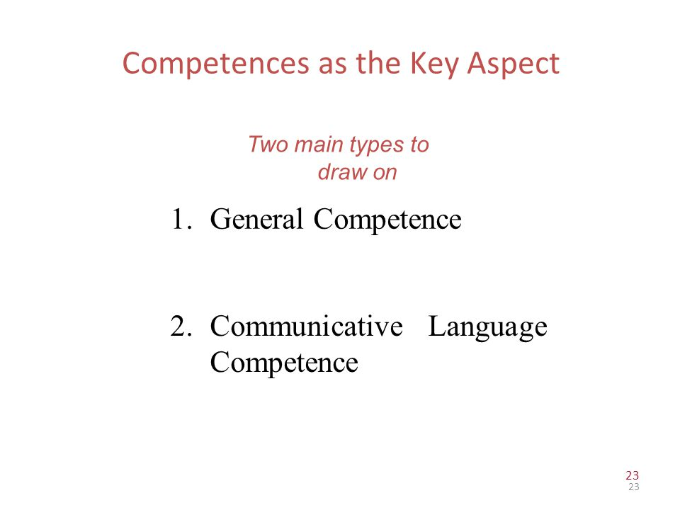 Competences as the Key Aspect