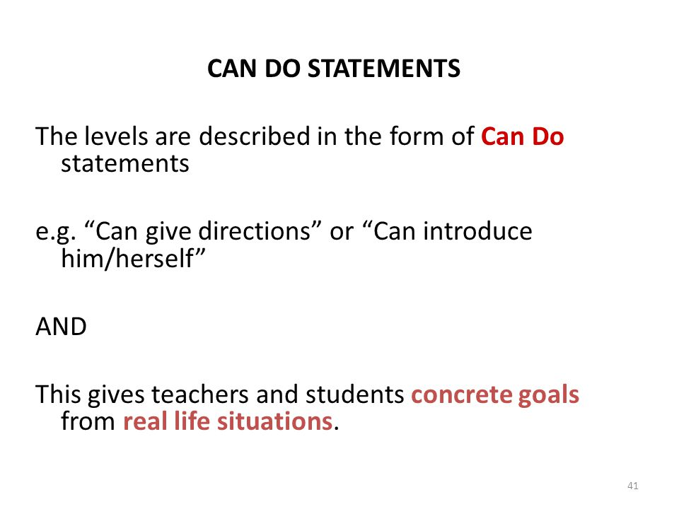 The levels are described in the form of Can Do statements
