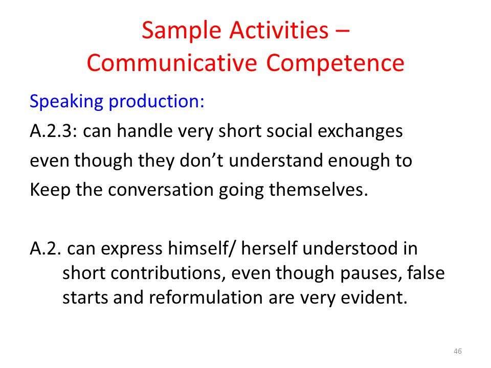 Sample Activities – Communicative Competence