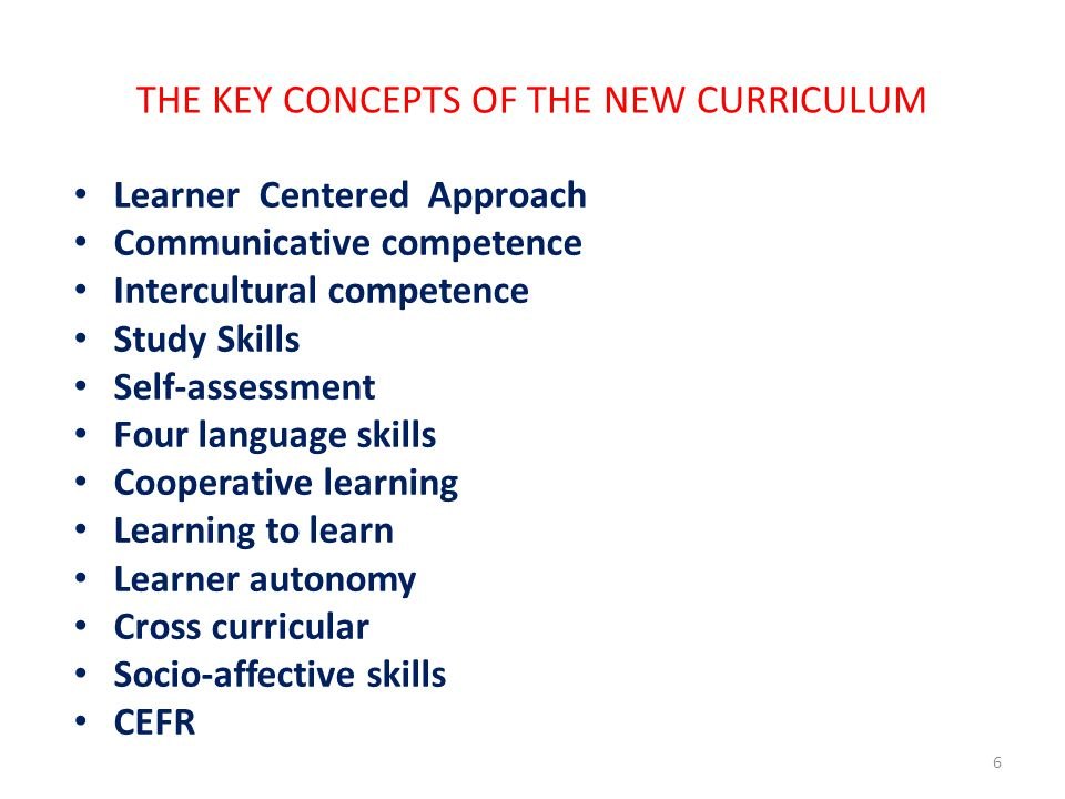 THE KEY CONCEPTS OF THE NEW CURRICULUM