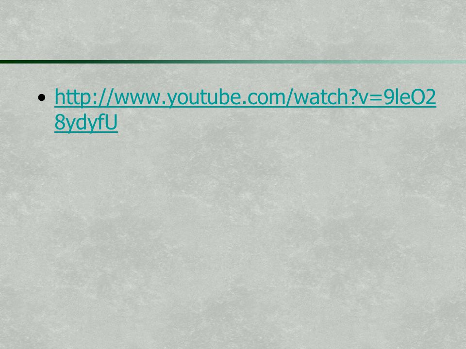 http://www.youtube.com/watch v=9leO28ydyfU
