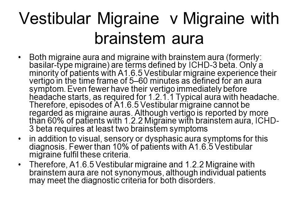 Vestibular Migraine v Migraine with brainstem aura