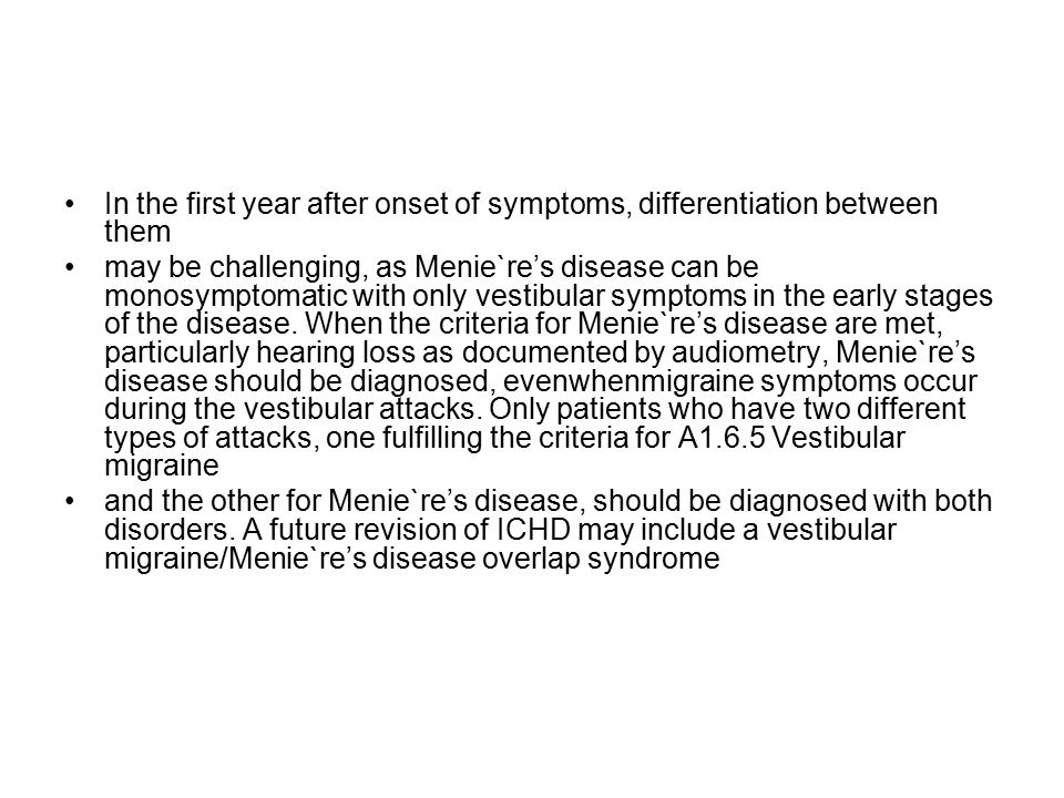In the first year after onset of symptoms, differentiation between them