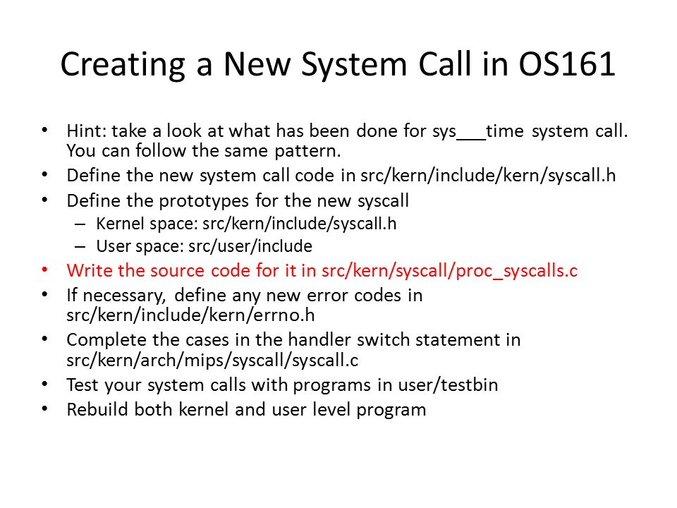 Creating a New System Call in OS161