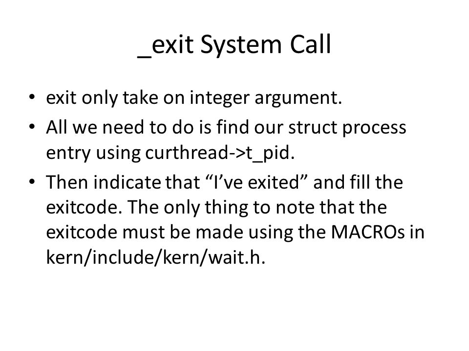 _exit System Call exit only take on integer argument.
