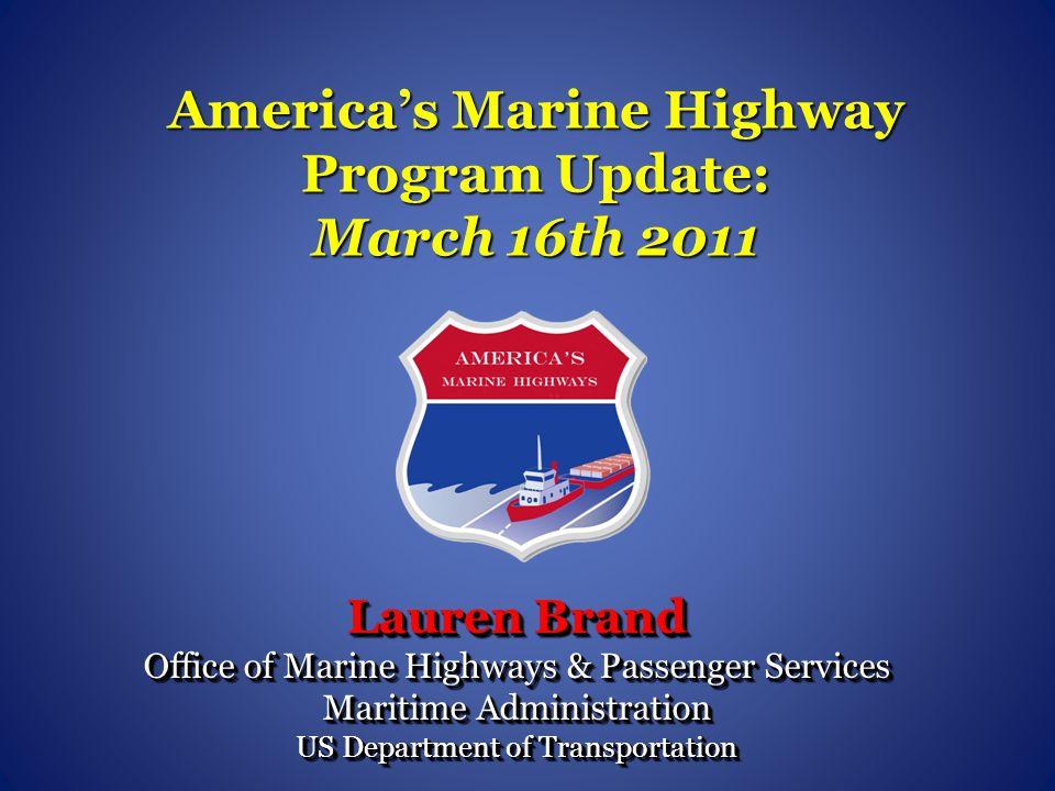 America's Marine Highway Program Update: March 16th 2011