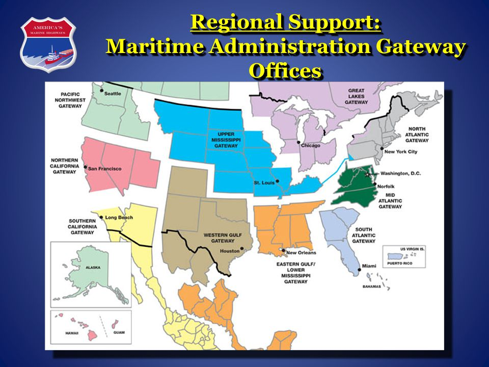 Regional Support: Maritime Administration Gateway Offices