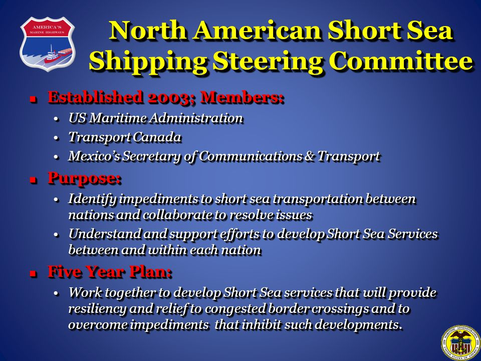 North American Short Sea Shipping Steering Committee