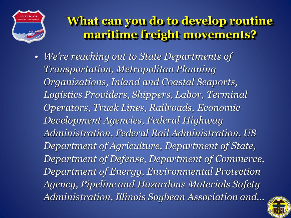 What can you do to develop routine maritime freight movements