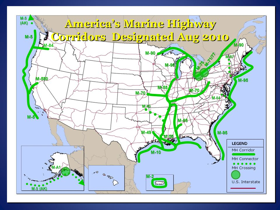 America's Marine Highway Corridors Designated Aug 2010