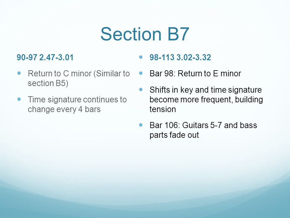 Section B7 90-97 2.47-3.01 Return to C minor (Similar to section B5)