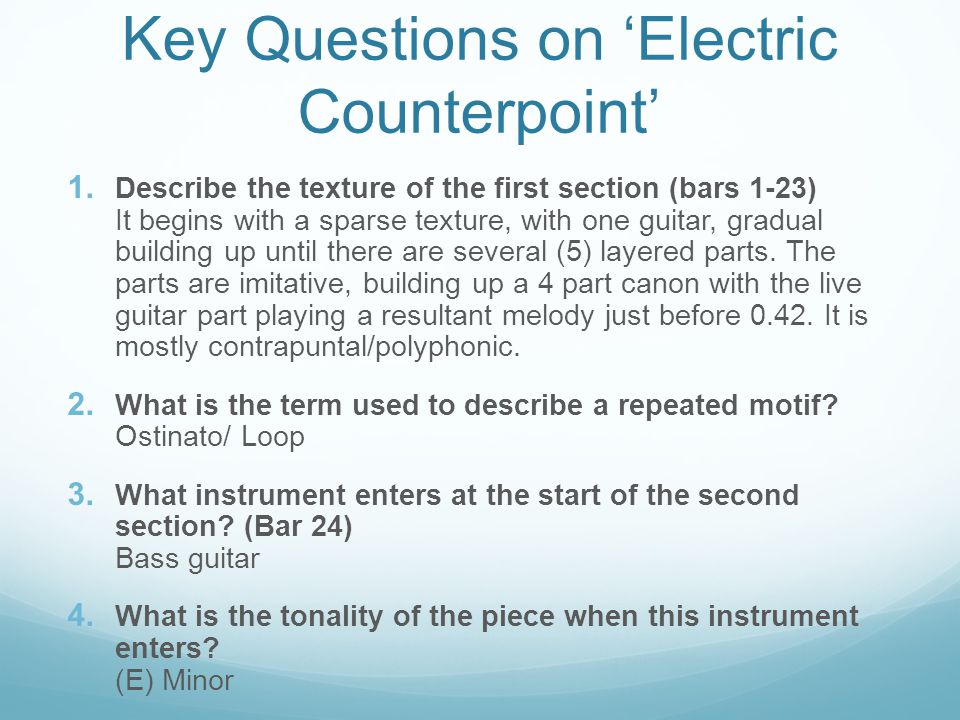 Key Questions on 'Electric Counterpoint'