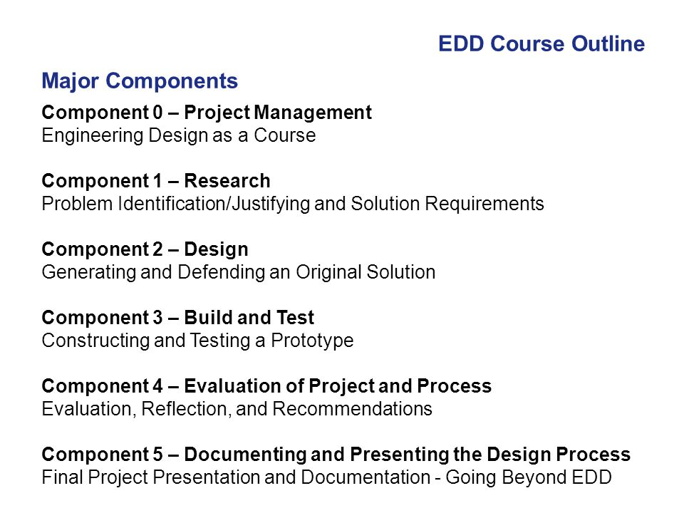 EDD Course Outline Major Components Component 0 – Project Management
