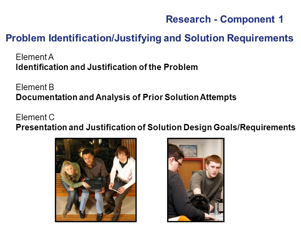 Problem Identification/Justifying and Solution Requirements