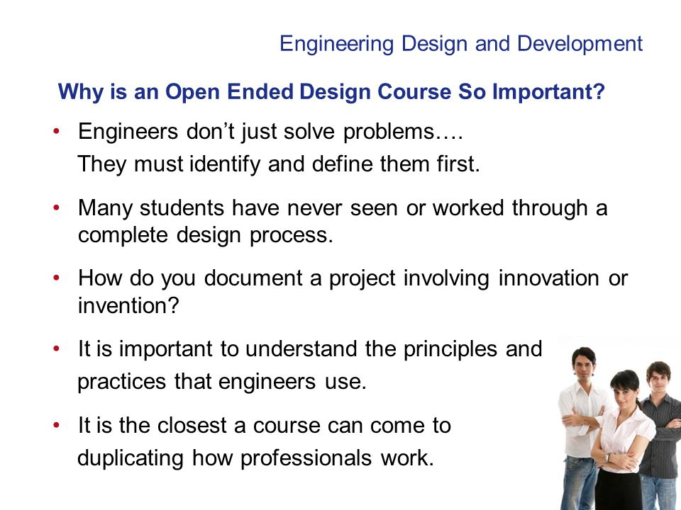 Why is an Open Ended Design Course So Important