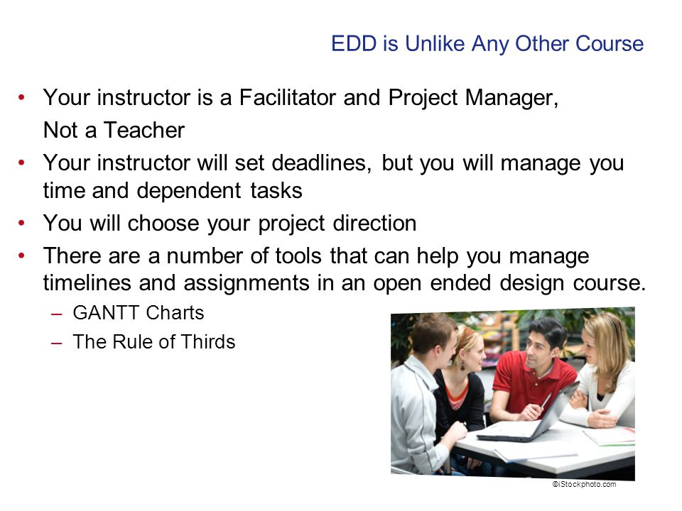 Your instructor is a Facilitator and Project Manager, Not a Teacher